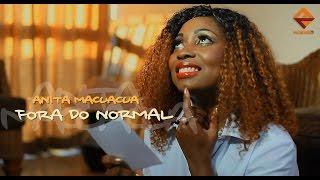Video Anita Macuacua - Fora do normal (Official Music Video) download MP3, 3GP, MP4, WEBM, AVI, FLV Agustus 2018