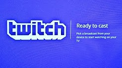How to Stream Twitch Channels to your Chromecast | Android Twitch App Update