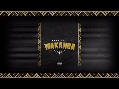 Terra Preta - Wakanda (Prod. BlackBoyNoBeat) #2018Flows