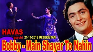 Download lagu HAVAS guruhi. Bobby - Main Shayar To Nahin.