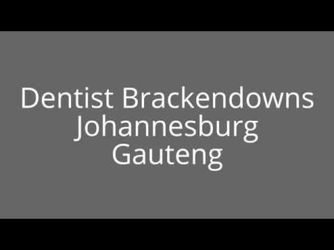 Dentist Brackendowns Johannesburg Gauteng