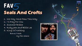 Seals and Crofts - Fav5 Hits