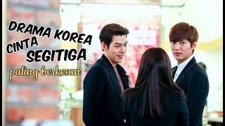 Video 6 Drama Korea Tentang Cinta Segitiga Paling Berkesan download MP3, 3GP, MP4, WEBM, AVI, FLV April 2018
