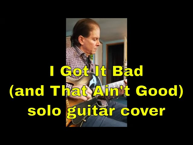 I Got It Bad | Duke Ellington