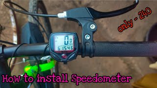 How to install cycle speedometer in any cycle