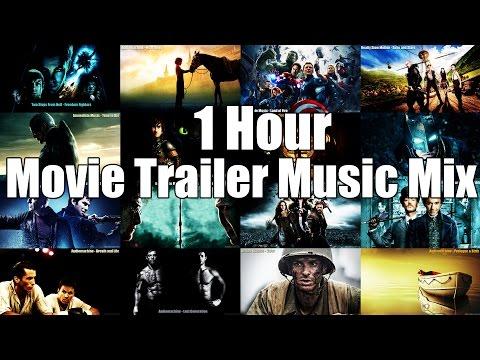1 Hour Movie Trailer Music Mix