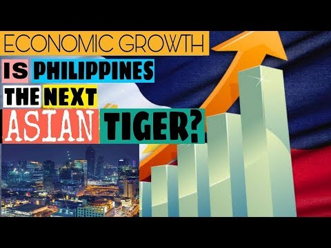 Philippine Economy is on the Rise | The Next Asian Tiger Economy