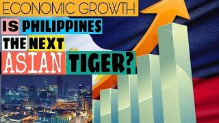 Philippine Economy is on the Rise   The Next Asian Tiger Economy