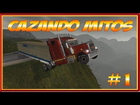 Cazando Mitos #1   Euro Truck Simulator 2 Y American Truck Simulator  