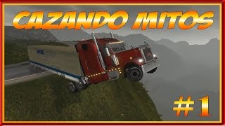 Cazando Mitos #1 | Euro Truck Simulator 2 Y American Truck Simulator