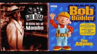Mambo No. 5 - Lou Bega vs. Bob the Builder (Mashup)