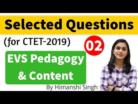 EVS Content & Pedagogy Selected Questions for CTET-2019 | Mock-02