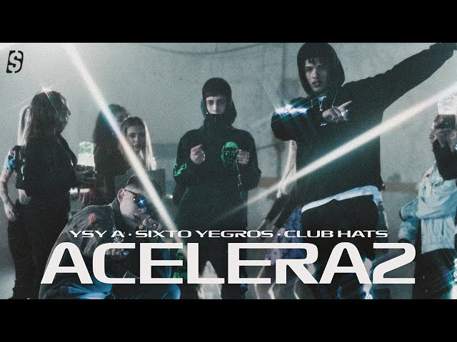 YSY A - ACELERA2 feat. SIXTO YEGROS (prod. CLUB HATS)
