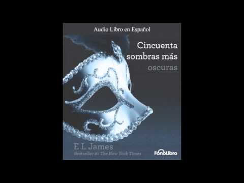 Sombras mas oscuras / (50 Sombras mas oscuras) - Trailer Audiolibro
