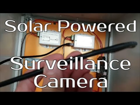Solar Powered Surveillance Camera Project
