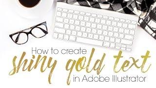 كيفية إنشاء الذهب لامعة النص في Adobe Illustrator