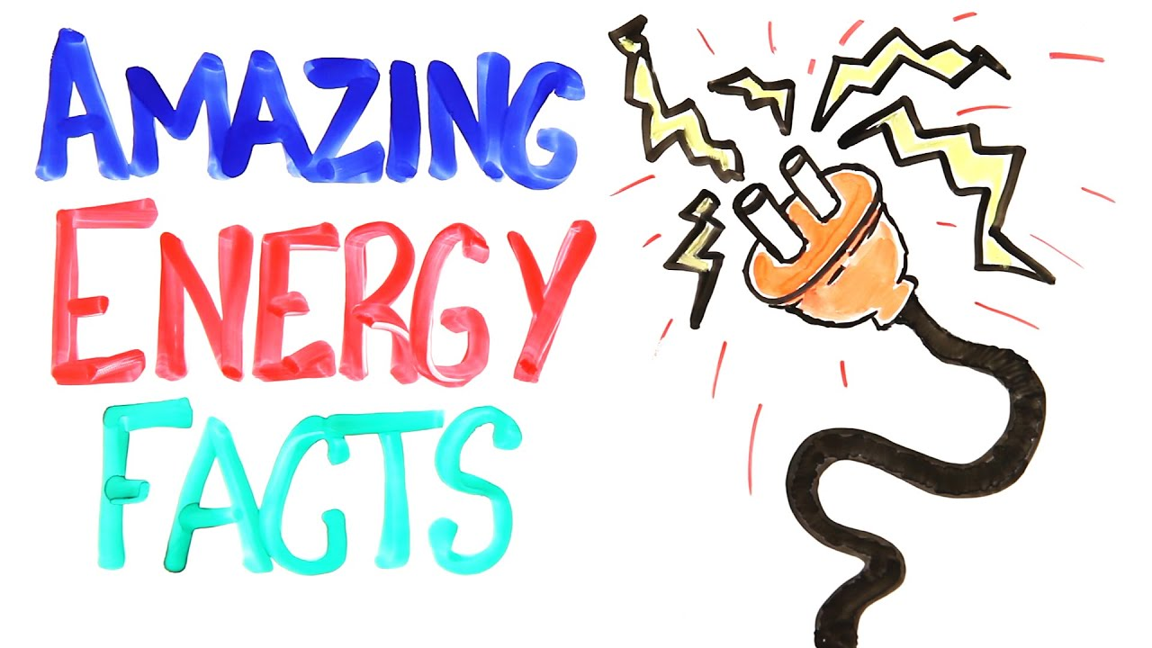 Amazing Energy Facts To Blow Your Mind - YouTube