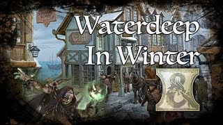 D&D Ambience - [DH] - Waterdeep in Winter