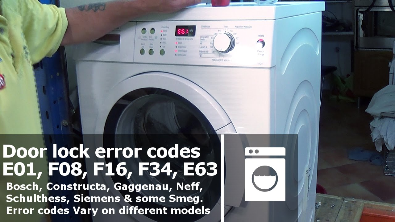 Washing machine Doorlock error codes E01, F08, F16, F34, E61 Bosch, Neff, Siemens  YouTube