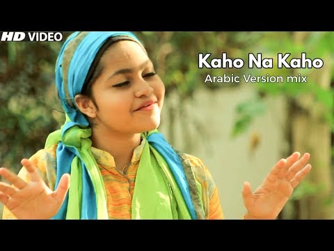 Kaho Na Kaho Cover By Yumna Ajin | Arabic Mix | HD VIDEO