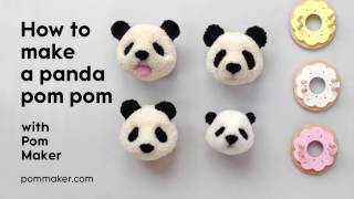 How to Make a Panda Pompom - Pom Maker Tutorial