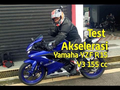 Test Akselerasi  Yamaha R15 155 2017 Gunakan RaceLogic VBox Sport