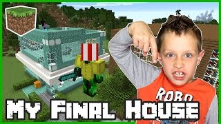 My Final House / Minecraft