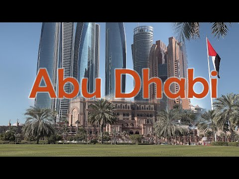 Abu Dhabi. Oil-Rich Capital of the UAE