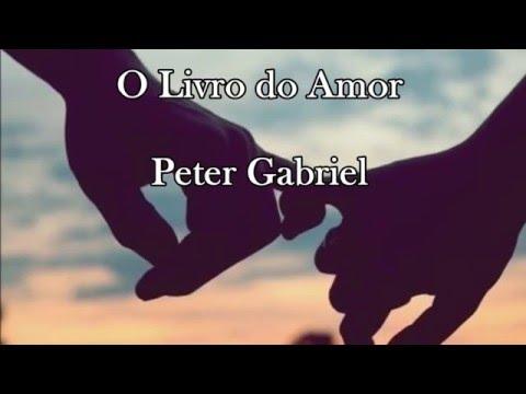 Peter Gabriel - The Book Of Love - Tradução