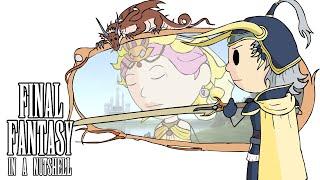 Final Fantasy I In a Nutshell! (Animated Parody)