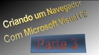 Criando Um Navegador Com Microsoft Visual C# Parte 3