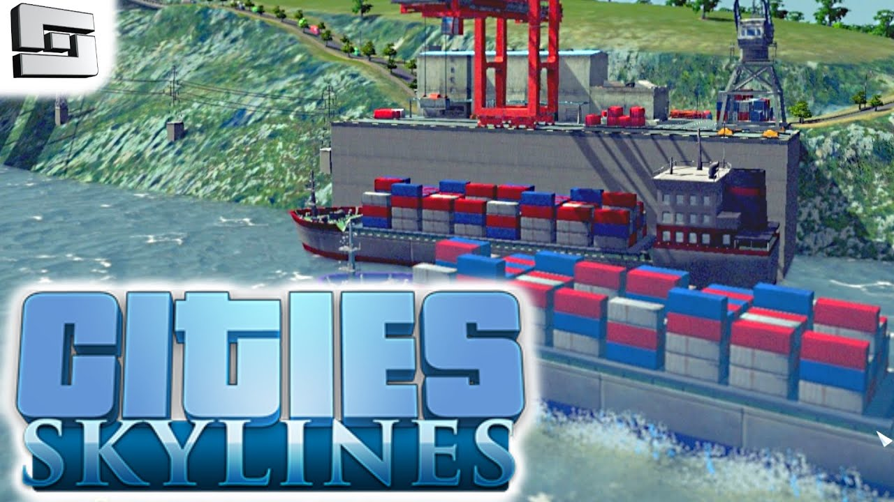 Cities Skylines Gameplay: CARGO HARBOR!!! E16 - YouTube
