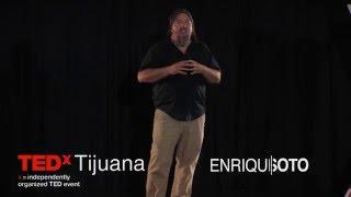 No existe ningún lugar lejos | Enrique Soto | TEDxTijuana