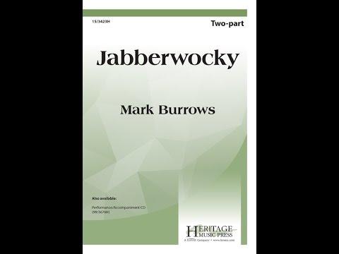 Jabberwocky (2pt) - Mark Burrows