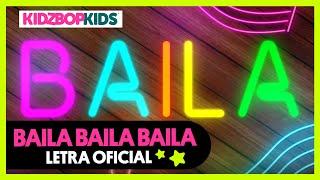 KIDZ BOP Kids - Baila Baila Baila (Letra Oficial)