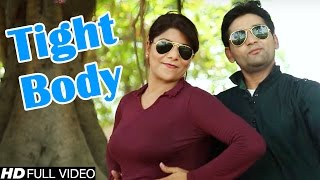 Tight Body #Latest Haryanvi Song 2016 #Romantic Song #Pooja Hooda #NDJ Music