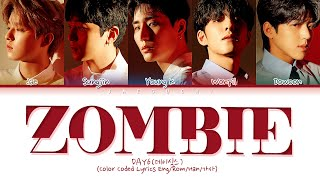 "Gambar cover DAY6 (데이식스) ""Zombie"" (Color Coded Lyrics Eng/Rom/Han/가사)"