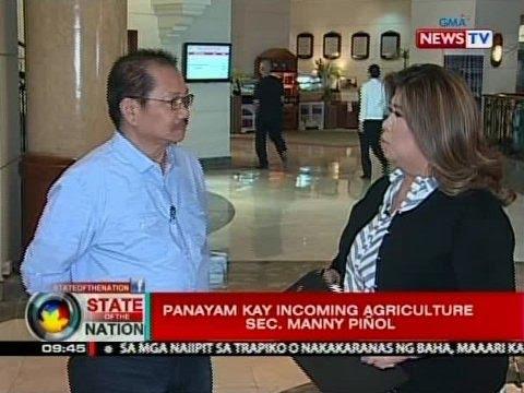 SONA: Panayam kay incoming Agriculture Sec. Manny Piñol