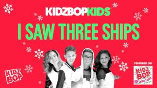 KIDZ BOP Kids - I Saw Three Ships (Christmas Wish List)