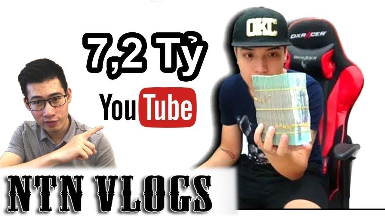 Sự Thật Tiền Youtube của NTN Vlogs (Nguyễn Thành Nam)