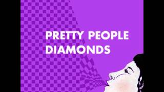Bright Eyed Youth - Pretty People Diamonds