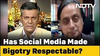 Social Media Has Made Bigotry Respectable: Shashi Tharoor To NDTV