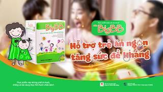 BigBB Hỗ Trợ Trẻ Ăn Ngon Tăng Sức Đề Kháng