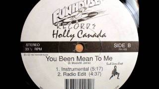 Holly Canada - You Been Mean To Me (Radio Edit) [1995]