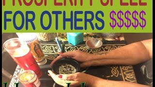Prosperity  Spell for Others