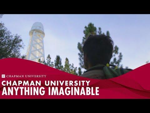 Chapman University | Anything Imaginable