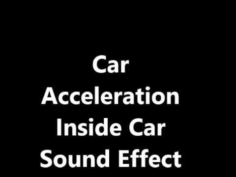 Car Acceleration Inside Car Sound Effect Youtube