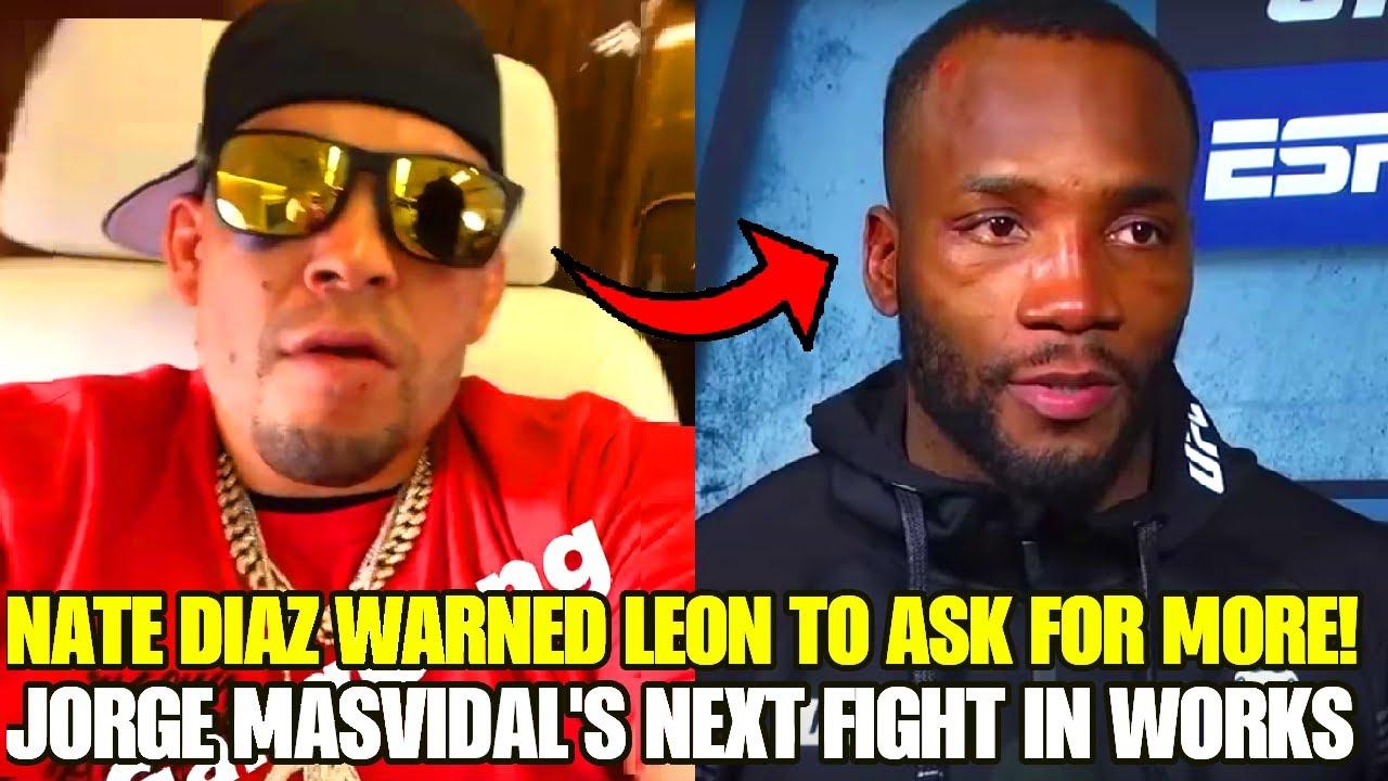 Nate Diaz WARNED Leon Edwards to not undervalue himself, Tyron Woodley on Dana White criticism