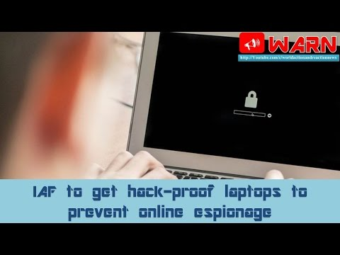 IAF to get hack-proof laptops to prevent online espionage