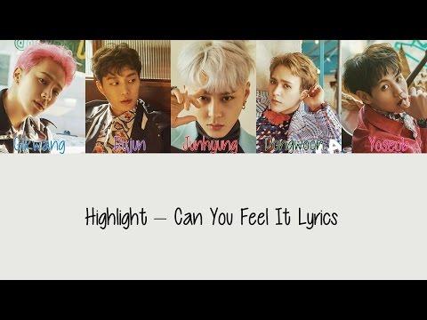 Highlight - Can You Feel It [Hang, Rom & Eng Lyrics]